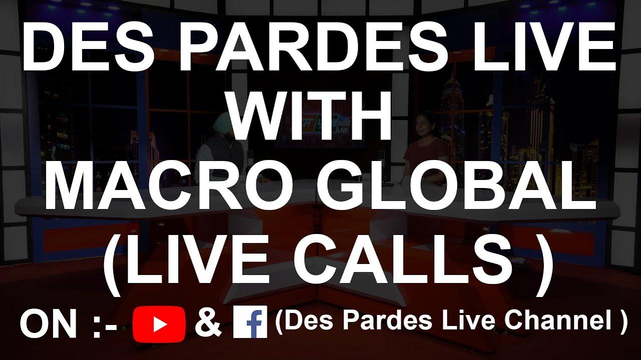 DES PARDES LIVE WITH MACRO GLOBAL