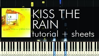 "How to Play ""Kiss the Rain"" by Yiruma - Piano Tutorial & Sheet Music"