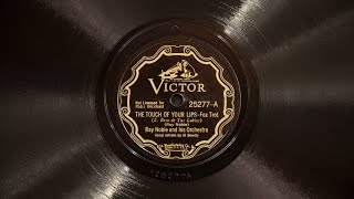 The Touch of Your Lips • Ray Noble and His Orchestra • Al Bowlly (Victrola Credenza)