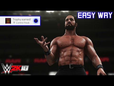 WWE 2K18 - Control freak (Trophy/Achievement) | Easy Way
