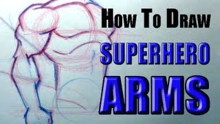 How To Draw Superhero Arms