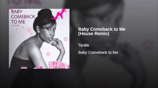 Baby Comeback to Me (House Remix)
