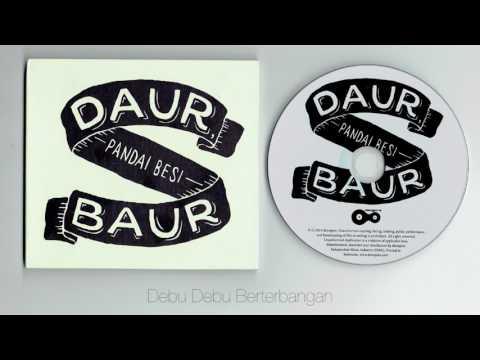Pandai Besi - Daur Baur ( full album )