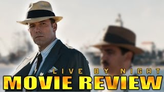 Live By Night - Official Movie Review