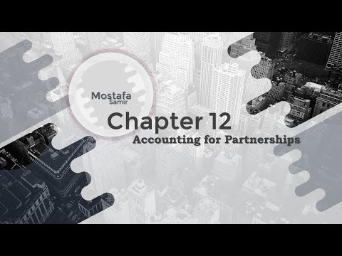 Chapter 12: Accounting for Partnerships