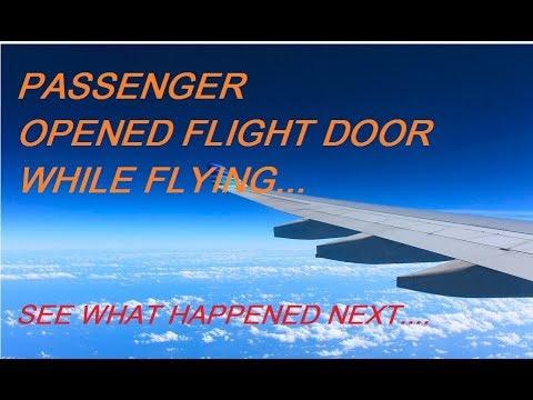 OMG.. Passenger mistakenly opened the flight door while flying..
