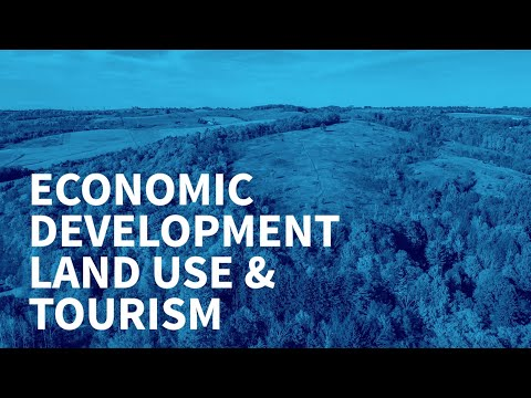 Economic Development, Land Use Planning and Tourism