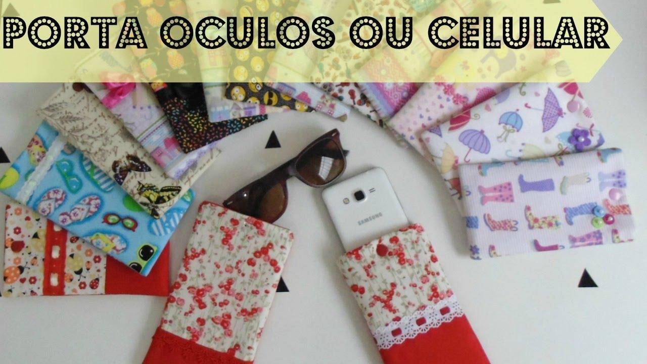 e3fa4f885 Como fazer Porta óculos ou celular | Passo a Passo - Bia Feltz - YouTube
