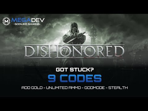 DISHONORED Cheats: Add Money, Godmode, Unlimited Ammo, Stealth, ... | Trainer By MegaDev