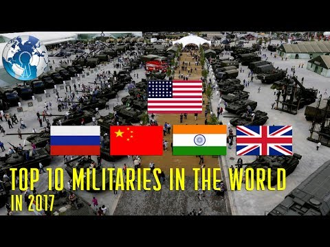 794721af2630 Top 10 Powerful Militaries in the world in 2017 - YouTube