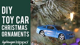How To Make Toy Car Ornaments