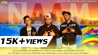 NAAM Official rap song Jessu Singh Sachin Babbar CID JI NMA