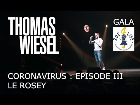 Gala Zoé4life - Coronavirus & Le Rosey