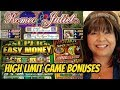 HIGH LIMIT GAMES ROMEO AND JULIET & SUPER EASY MONEY SLOTS