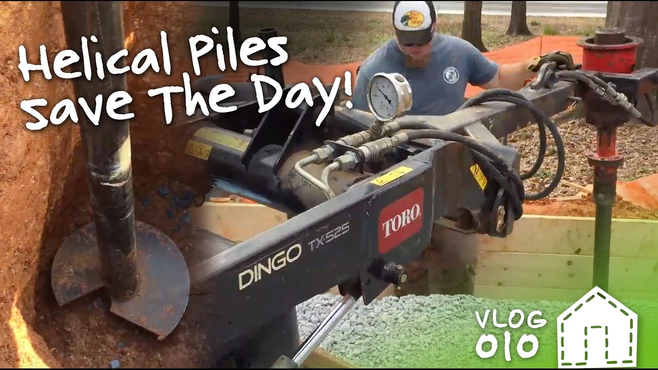 Two Helical Piles Firm Up The Foundation | VLOG 010