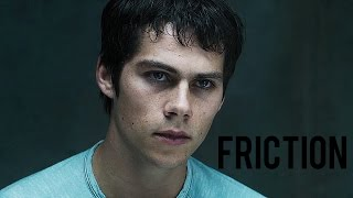 Friction | The Scorch Trials