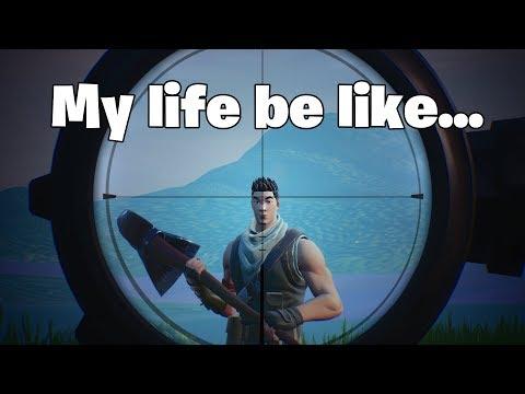 'My Life be Like' Fortnite Compilation!