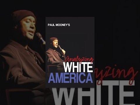Download Paul Mooney: Analyzing White America