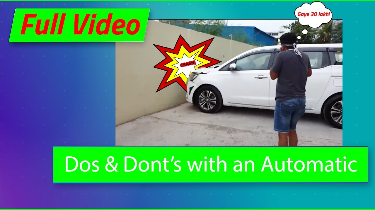 Dos & Don'ts with an Automatic Transmission - Full Video