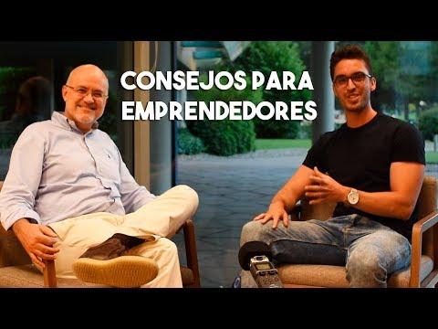 Consejos para emprendedores | Con Antonio Barros (Presidente y fundador del Grupo Intercom)