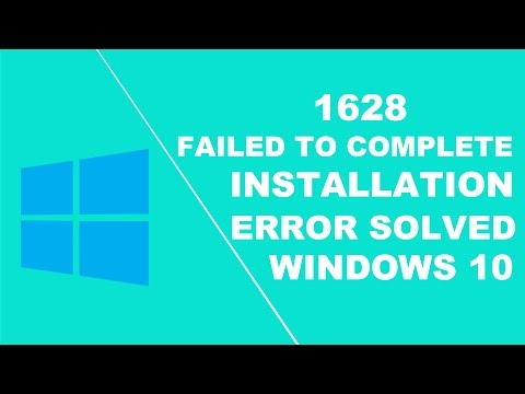 1628 failed to complete Installation error on windows 10 solved