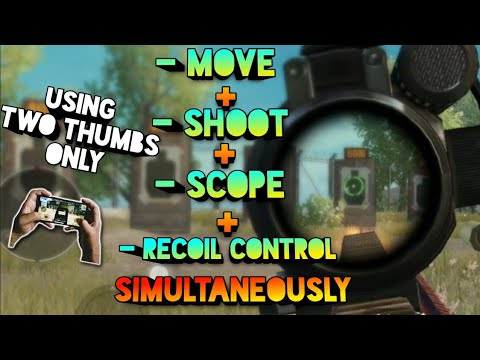 how-to-move-+-shoot-+-scope-+-recoil-control-simultaneously-using-two-thumbs!-pubg-mobile