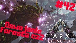 ARK Extinction PL #42 - Oswajanie Forest Titan cz.2 rozwalamy 2 ramie | Ark: Survival Evolved