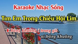 TÌM EM TRONG CHIỀU HỘI LIM KARAOKE NHẠC SỐNG QUAN HỌ BEAT ( SONG CA ) KARAOKE ANDY