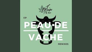 Peau de vache (Izeradeca Remix)