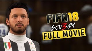 FIFA 18 THE MOVIE (Goals Compilation) by 🆂🅲🆁3🅰🅼 🎮PS4
