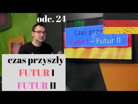 Niemiecki w parę minut 24 -  Czas przyszły Futur I i Futur II - gerlic.pl