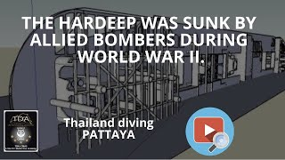 The Hardeep was sunk by Allied bombers during World War II.