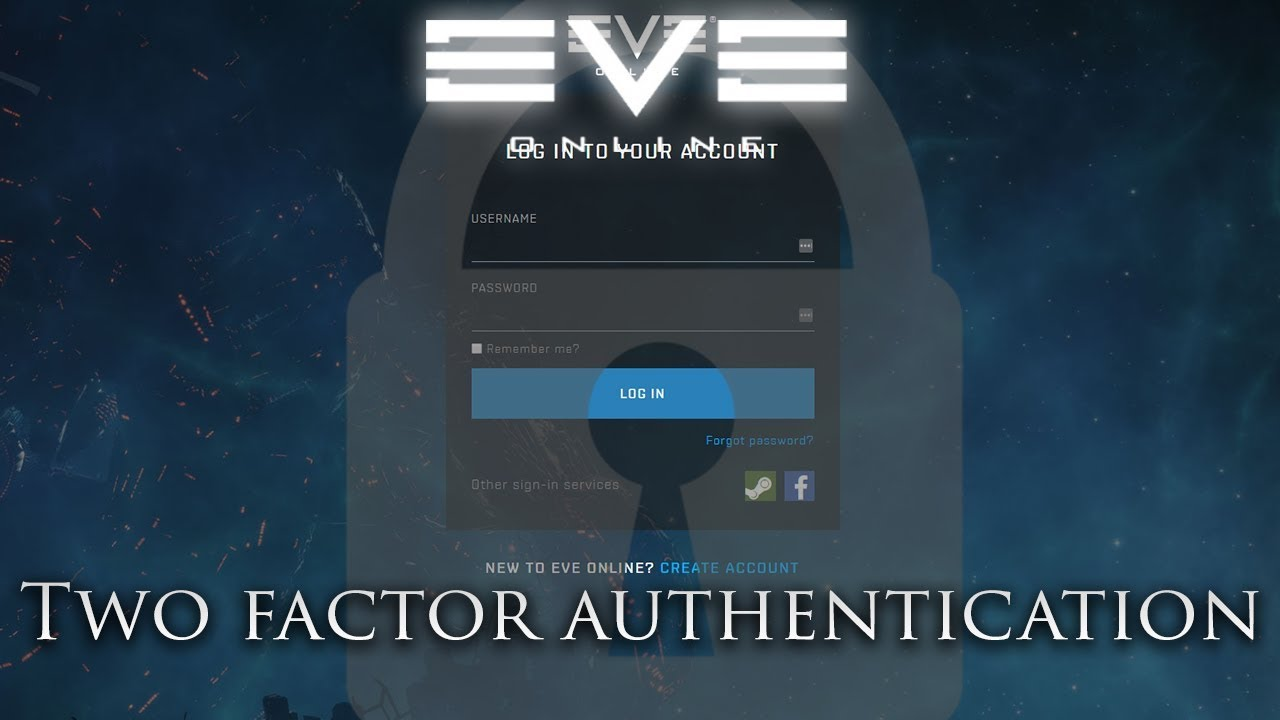 Eve Online: How to Enable Two Factor Authentication | EVE Account Safety  Tutorial