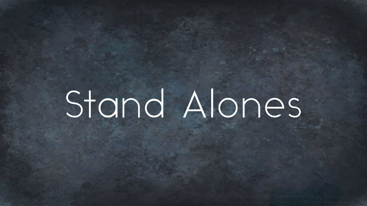 Stand Alone   Grace and Goodwill, pt. 1
