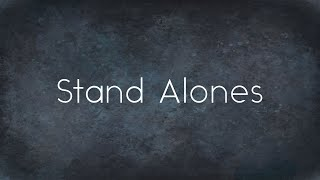 Stand Alone | Grace and Goodwill, pt. 1