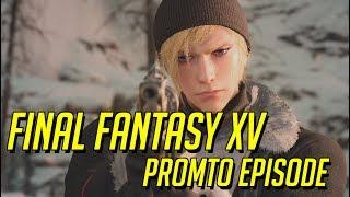 อดีตที่ไม่น่าจดจำของ พรอมโต้ - Final Fantasy XV : Episode Prompto - ENDING