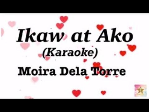 Ikaw At Ako By Moira Dela Torre & Jason Marvin Hernandez- Karaoke Version