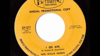 Wee Willie Harris - I Go Ape