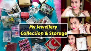 My Jewellery Collection And Storage 2019 || Huge Jewellery Haul