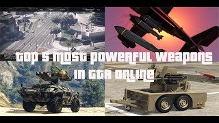 GTA Top 5 Most Powerful Weapons Excluding Orbital Cannon