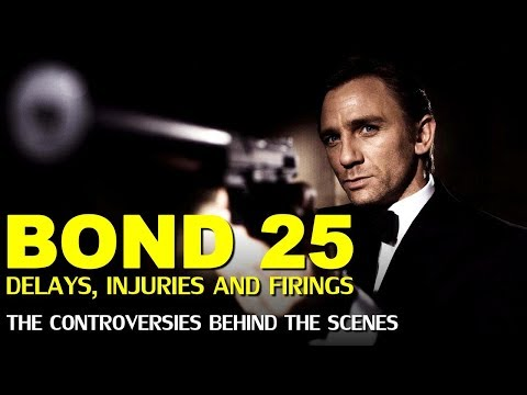 Bond 25 – The Controversies, Changes And Firings Behind The Scenes Of 007