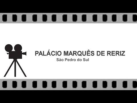 Palácio Marquês de Reriz - São Pedro do Sul