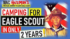 How to get Eagle Scout - Camping for Scout Requirements