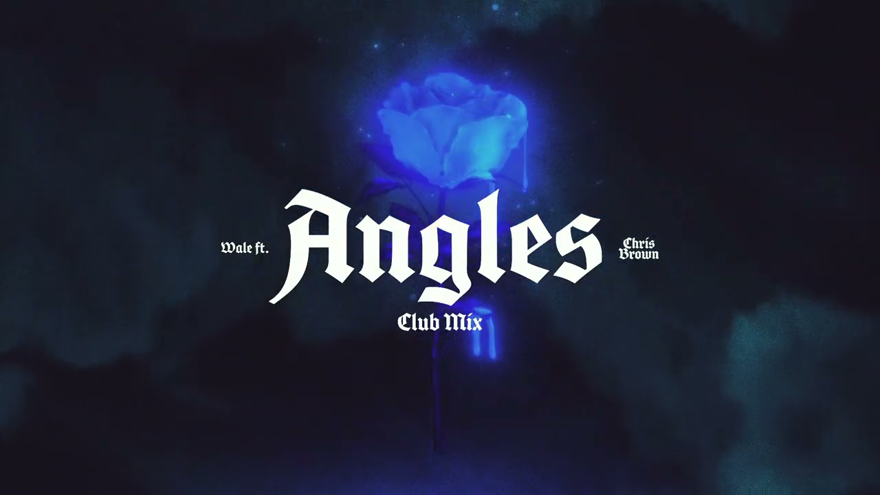Wale - Angles (feat. Chris Brown) [Club Mix]