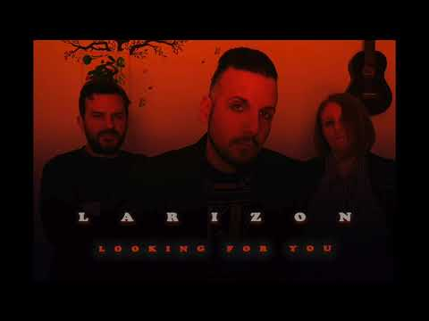 Larizon - Looking For You