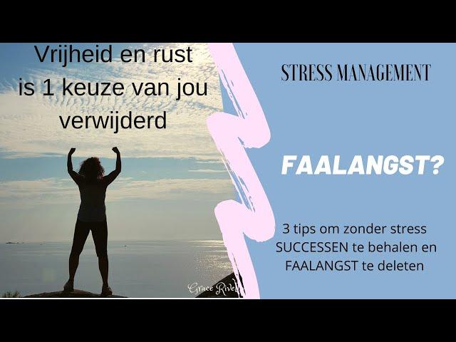 STRESS? BURN-OUT? Heb Jij Het Verlangen Om Het Anders Te Doen? 3 TIPS om van fFAALANGST af te komen