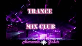 Trance club mix (Armando Gaher)
