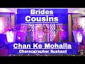 Download Brides Cousins dance On Chan ke Mohalla Choreographer Sushant #cousin MP3 song and Music Video