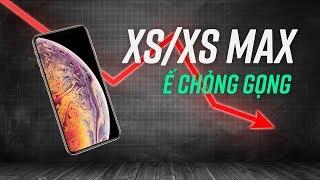 Bằng chứng iPhone Xs/Xs Max ế chỏng gọng