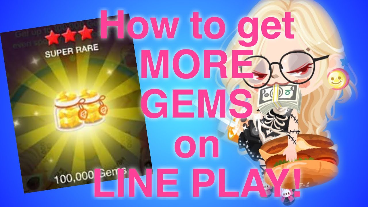 How to get more LINE PLAY GEMS! 2016 - YouTube